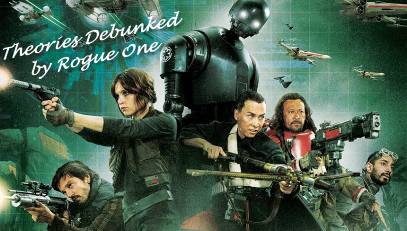 Theories Debunked Rogue One