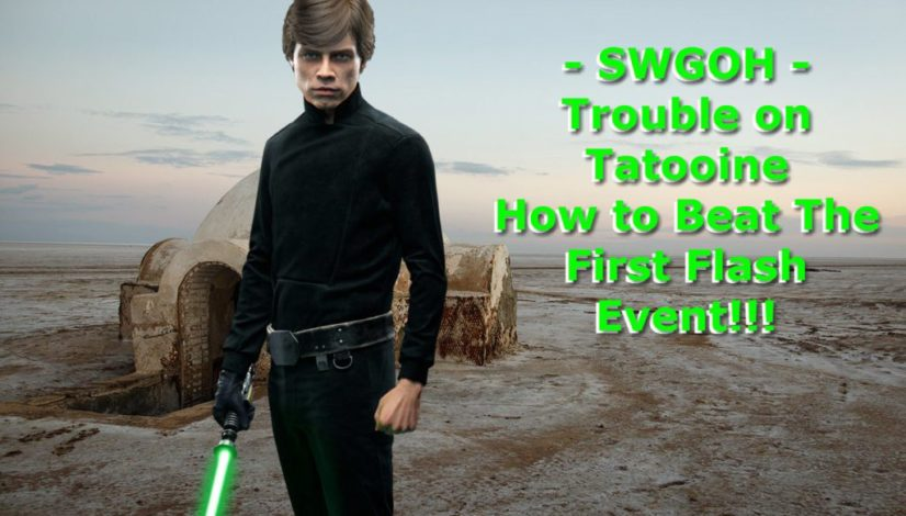 Trouble on Tatooine SWGOH Flash Event